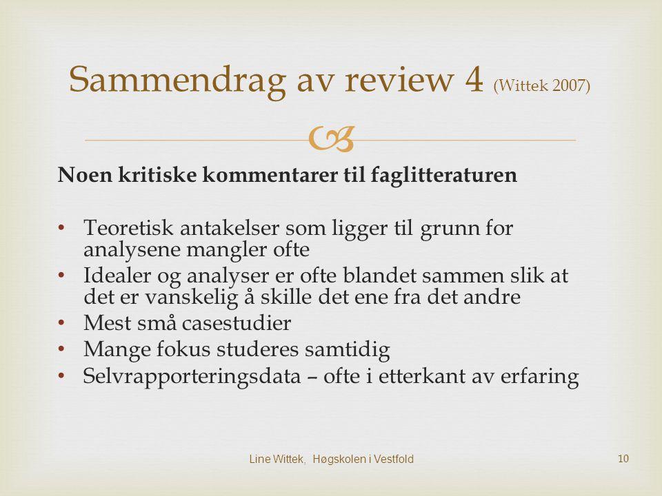 Sammendrag av review 4 (Wittek 2007)
