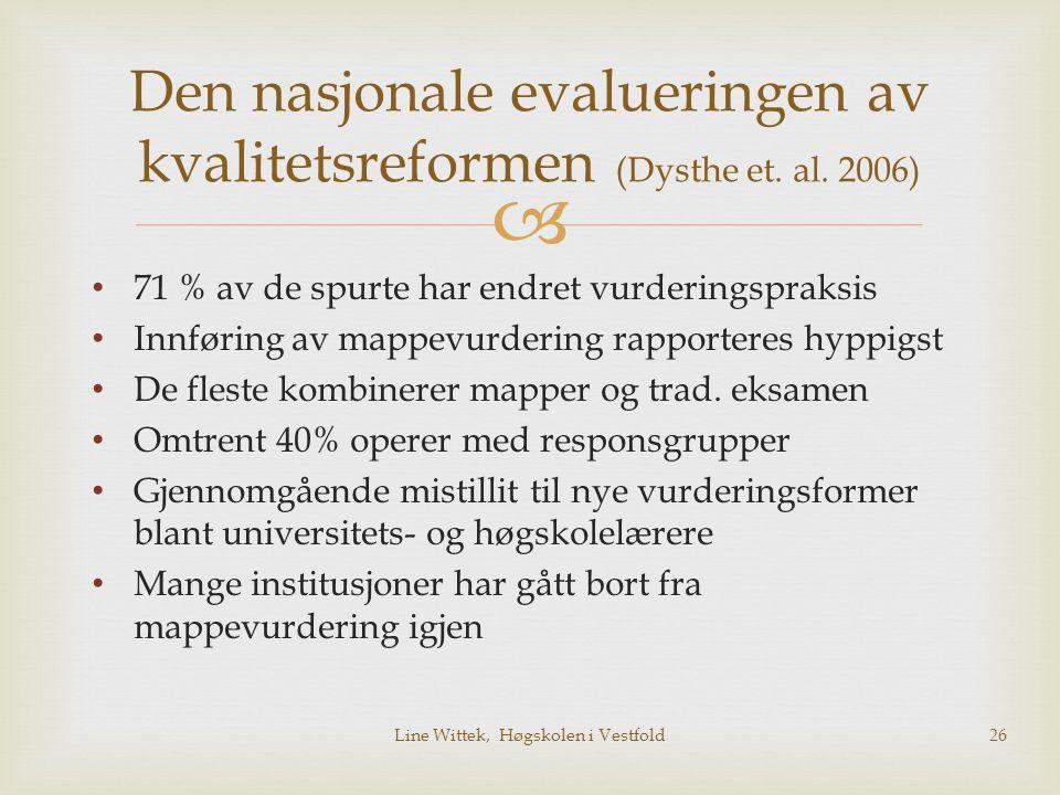 Den nasjonale evalueringen av kvalitetsreformen (Dysthe et. al. 2006)