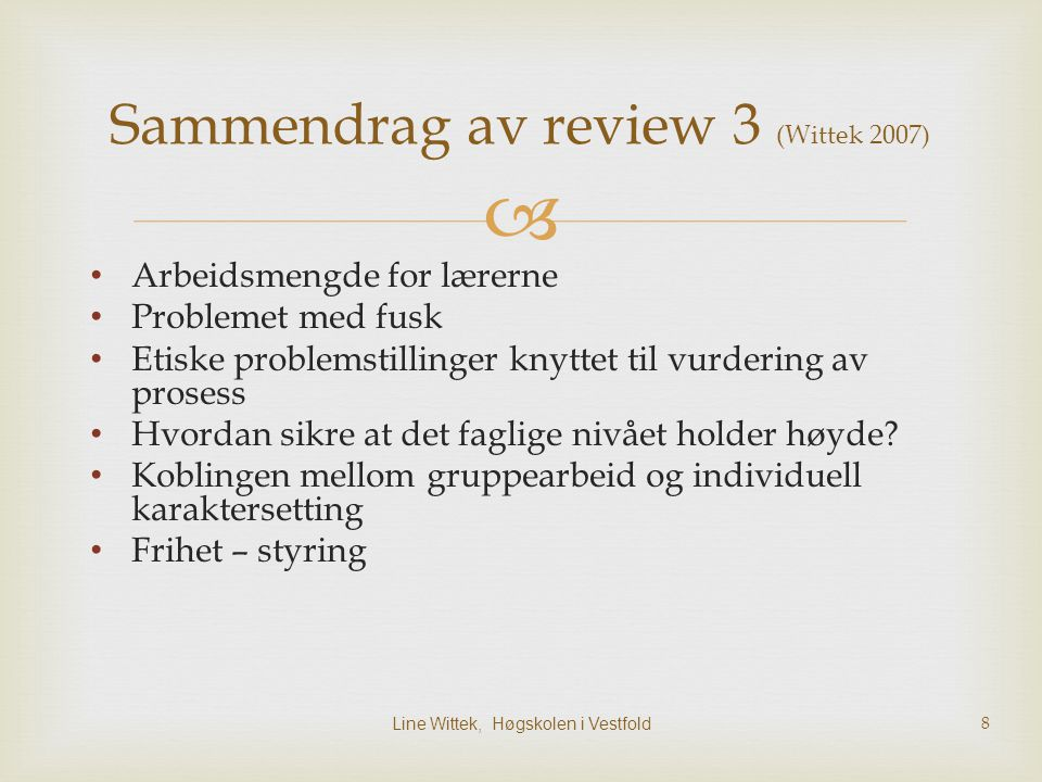Sammendrag av review 3 (Wittek 2007)