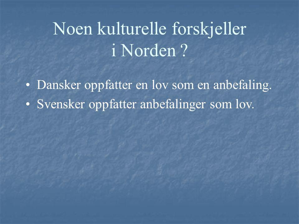 Noen kulturelle forskjeller i Norden