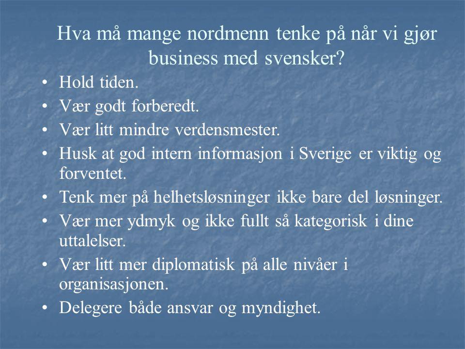 Hva må mange nordmenn tenke på når vi gjør business med svensker