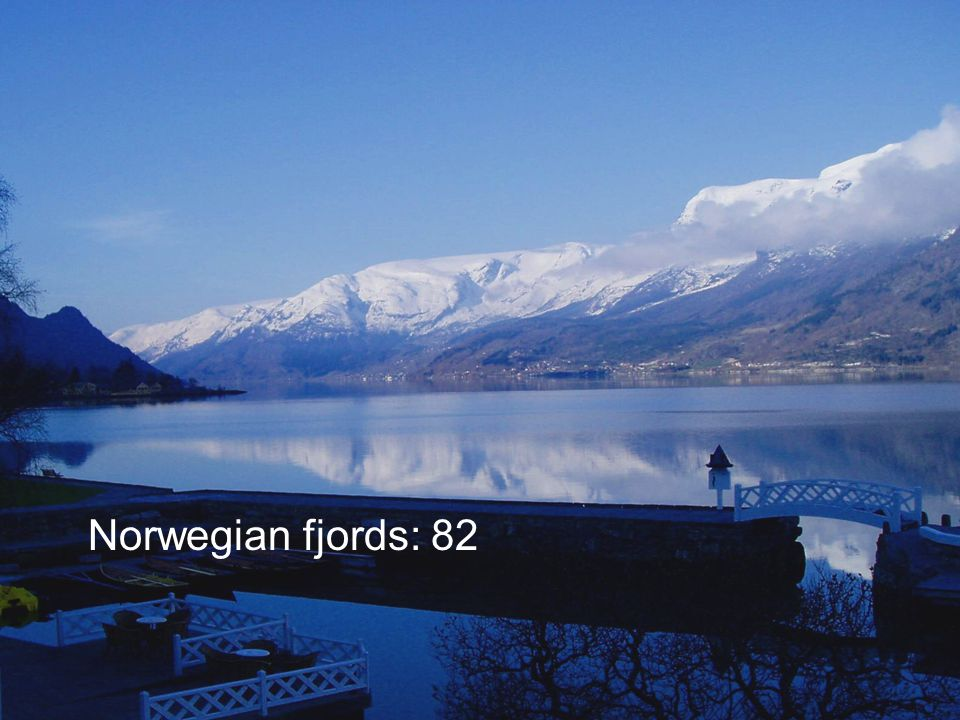 Norwegian fjords: 82