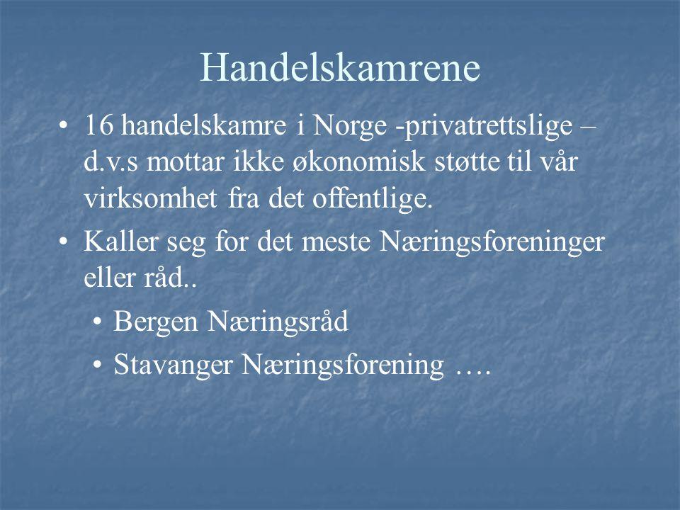 Handelskamrene 16 handelskamre i Norge -privatrettslige – d.v.s mottar ikke økonomisk støtte til vår virksomhet fra det offentlige.