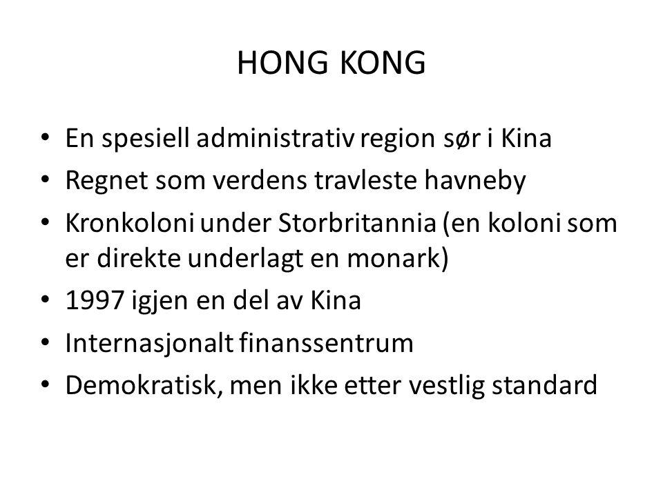 HONG KONG En spesiell administrativ region sør i Kina