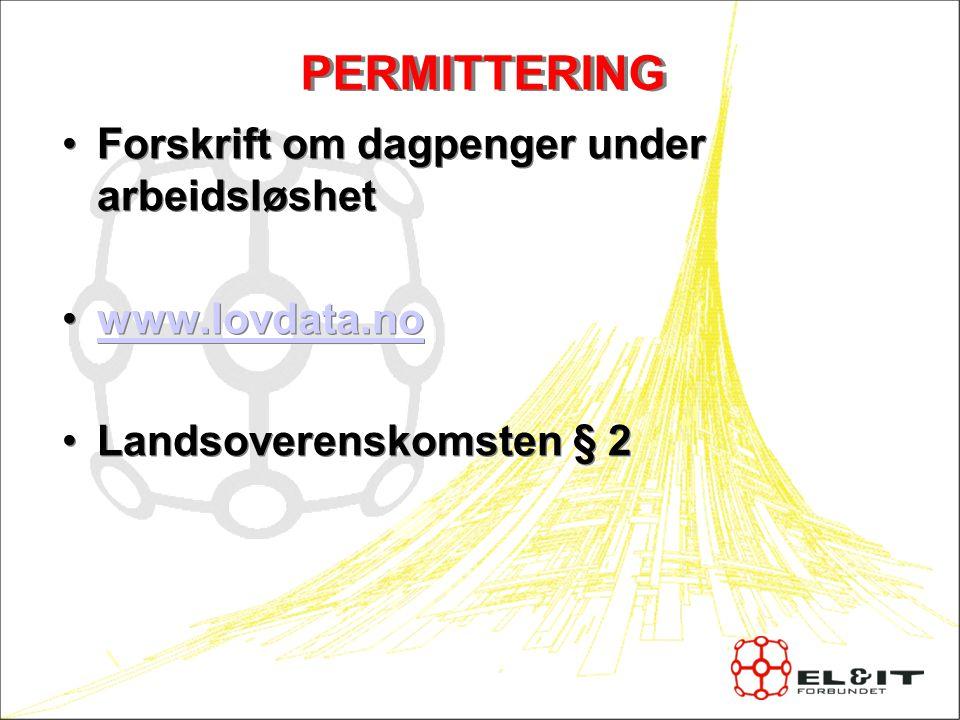 Regler ved permittering 09