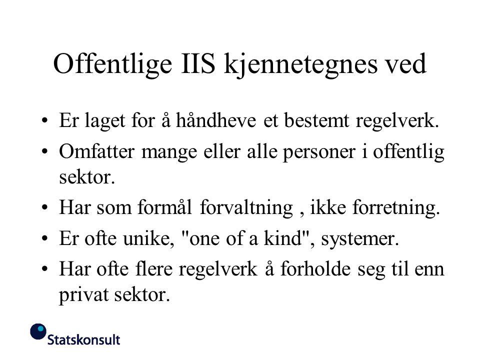 Offentlige IIS kjennetegnes ved