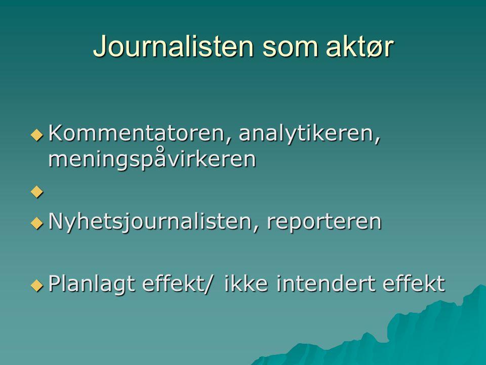 Journalisten som aktør