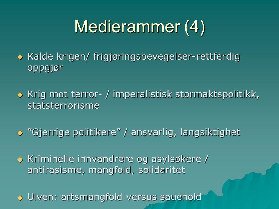 Medierammer (4) Kalde krigen/ frigjøringsbevegelser-rettferdig oppgjør