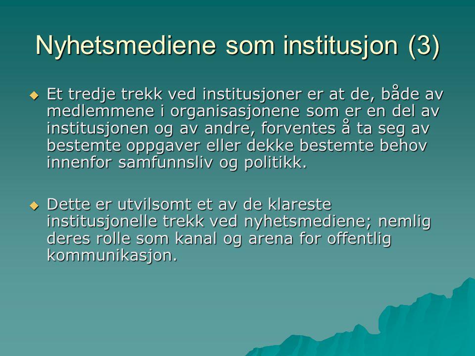 Nyhetsmediene som institusjon (3)