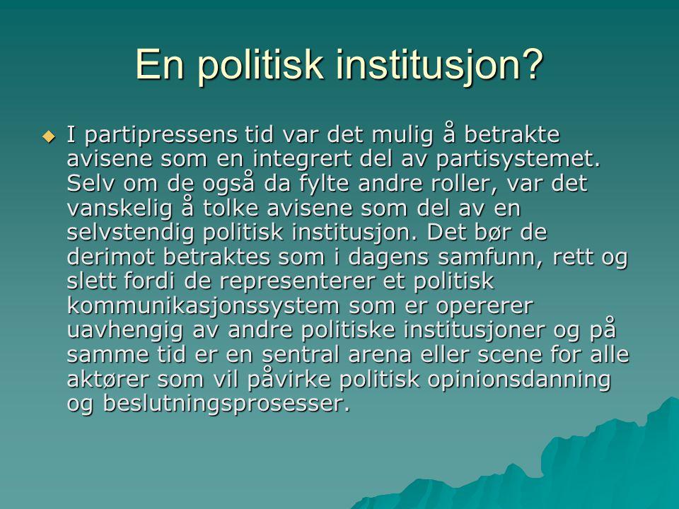 En politisk institusjon