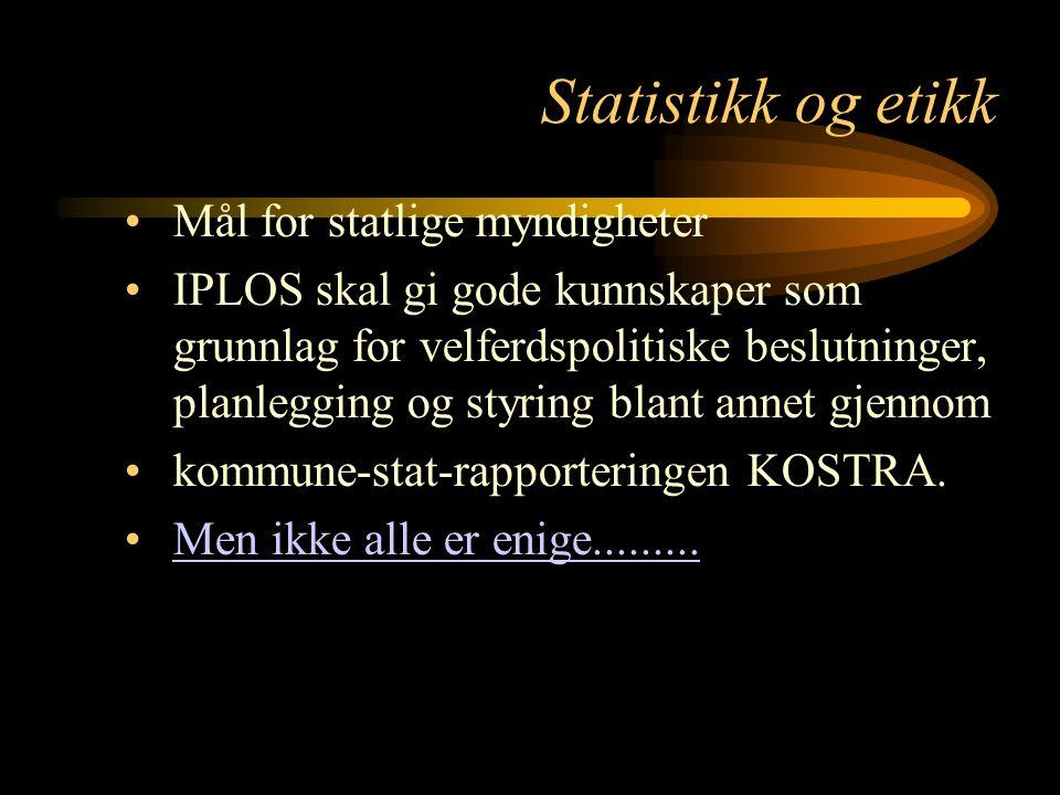 Statistikk og etikk Mål for statlige myndigheter