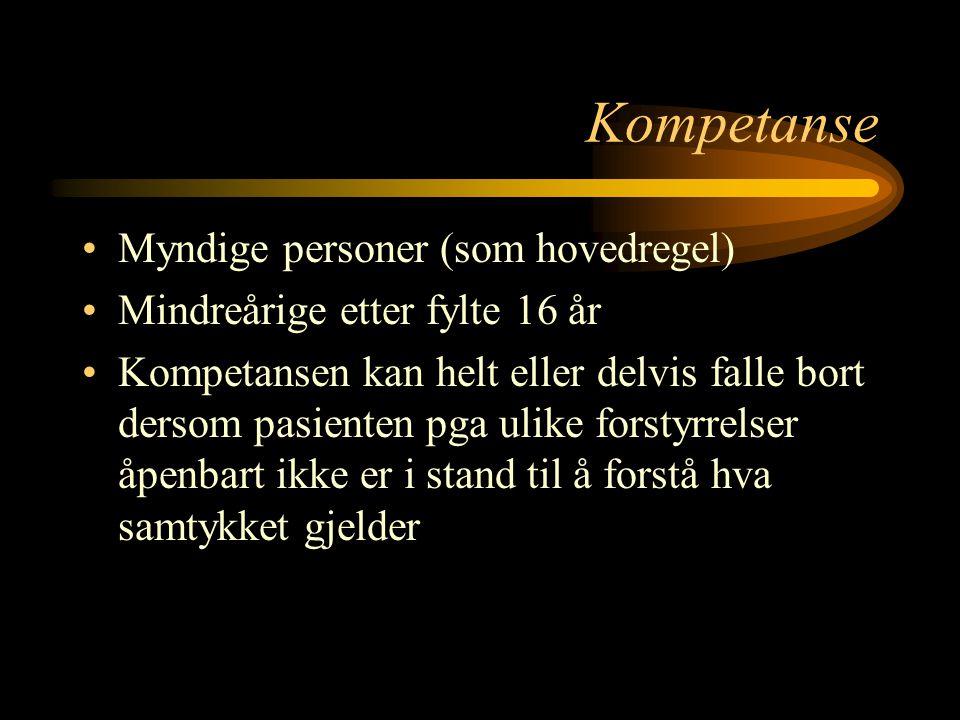 Kompetanse Myndige personer (som hovedregel)