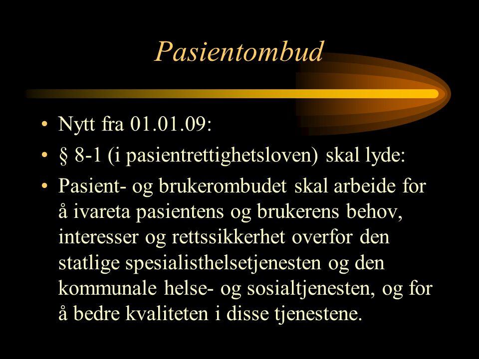 Pasientombud Nytt fra 01.01.09: