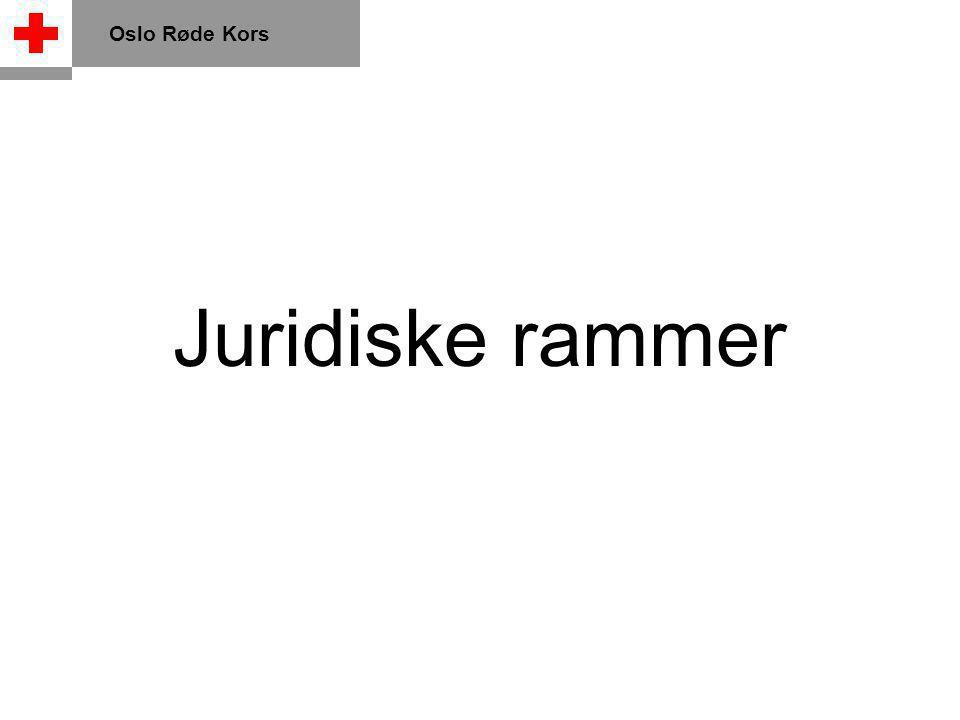 Oslo Røde Kors Juridiske rammer