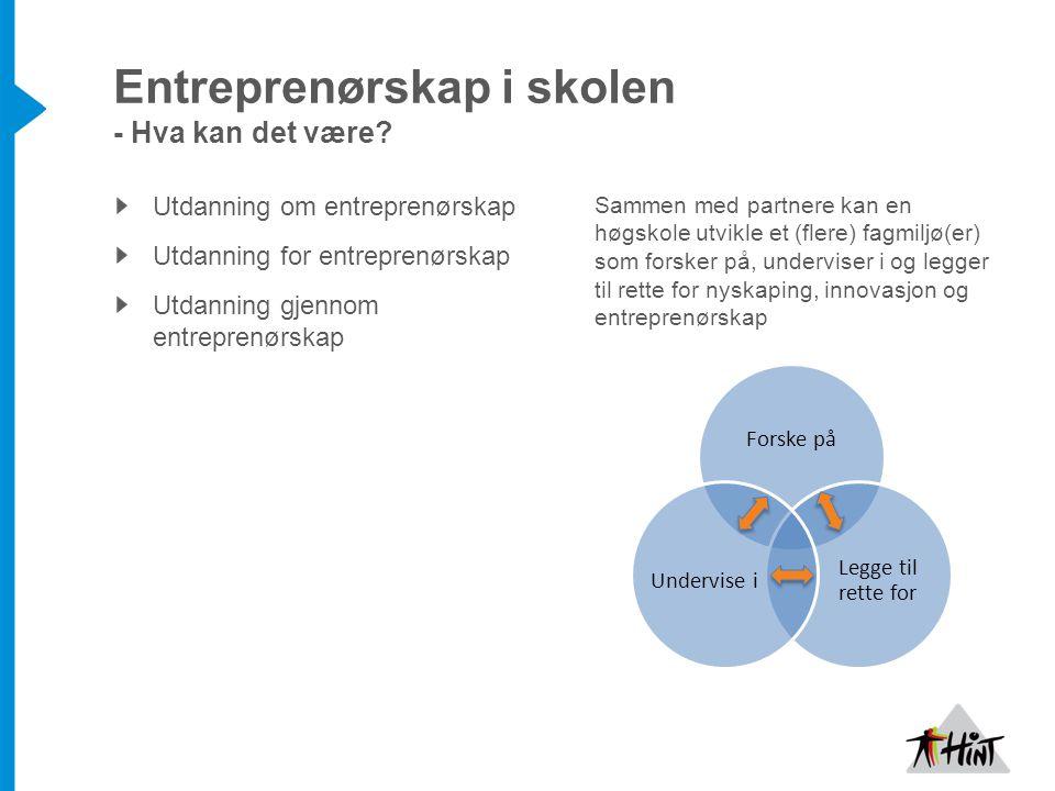 Entreprenørskap i skolen - Hva kan det være