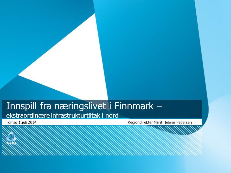 Tromsø 1.juli 2014 Regiondirektør Marit Helene Pedersen