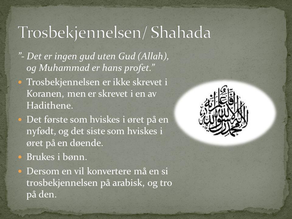 Trosbekjennelsen/ Shahada