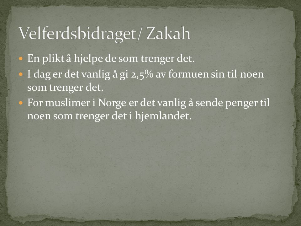 Velferdsbidraget/ Zakah