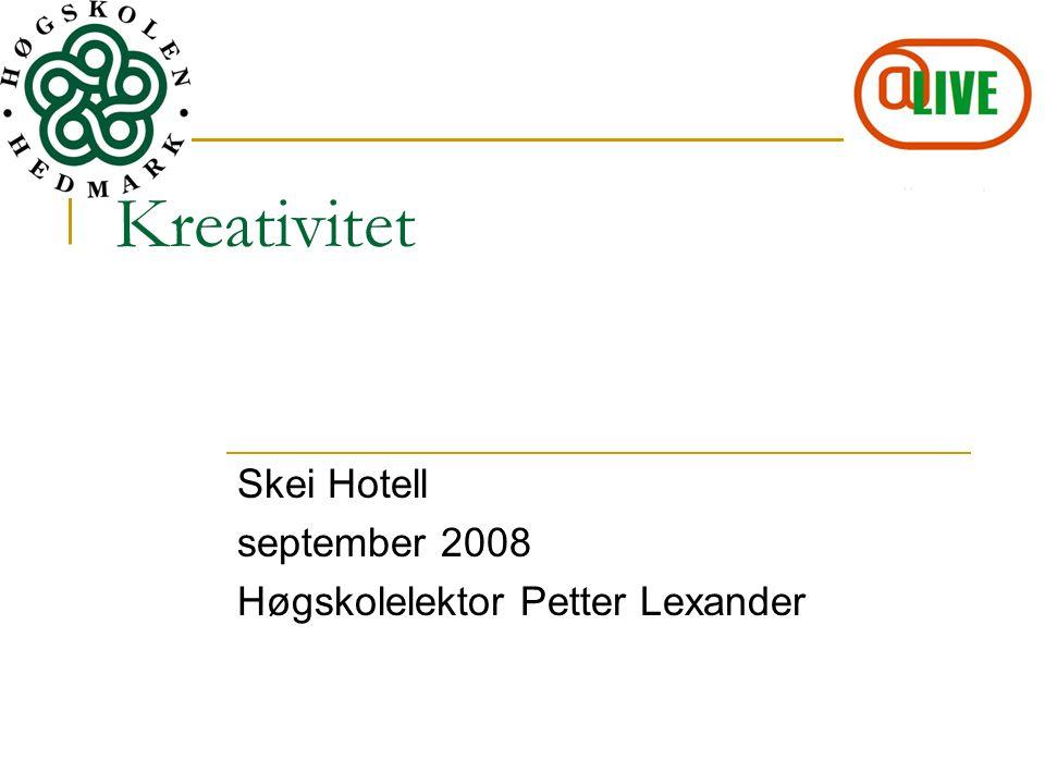 Skei Hotell september 2008 Høgskolelektor Petter Lexander