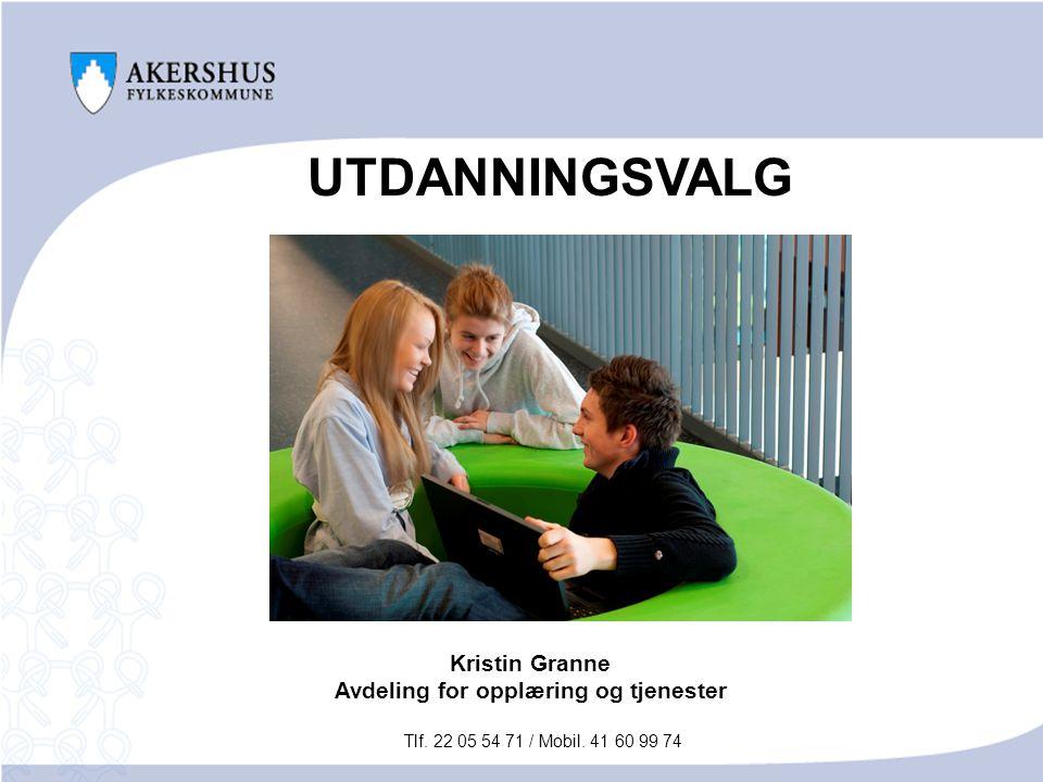 Kristin Granne Avdeling for opplæring og tjenester