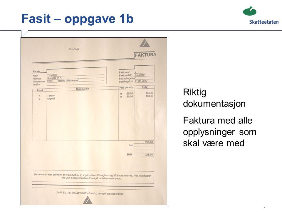 Fasit – oppgave 1b Riktig dokumentasjon