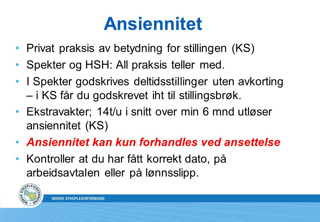 Ansiennitet Privat praksis av betydning for stillingen (KS)