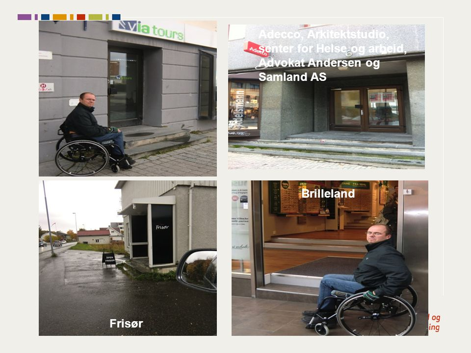 Adecco, Arkitektstudio, senter for Helse og arbeid, Advokat Andersen og Samland AS