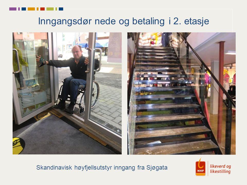 Inngangsdør nede og betaling i 2. etasje