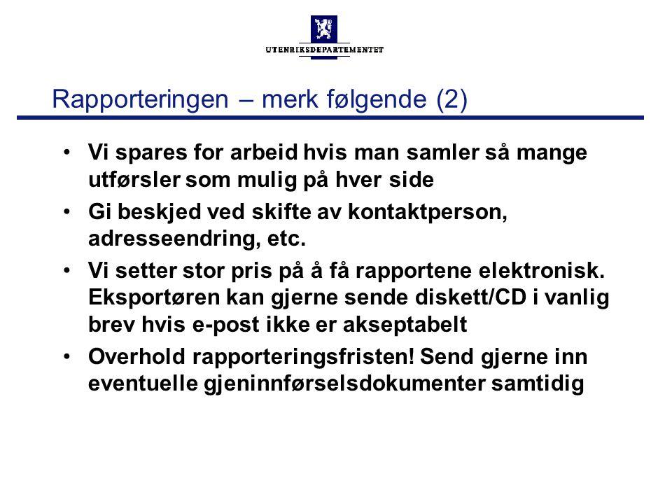 Rapporteringen – merk følgende (2)