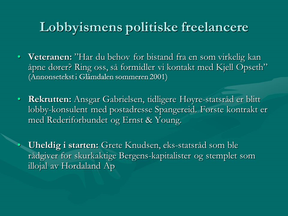 Lobbyismens politiske freelancere