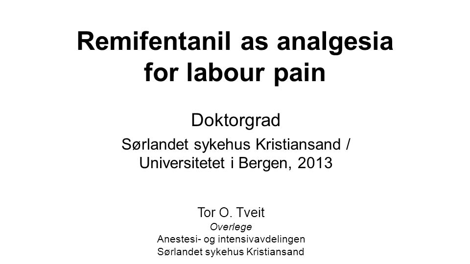 Remifentanil as analgesia for labour pain