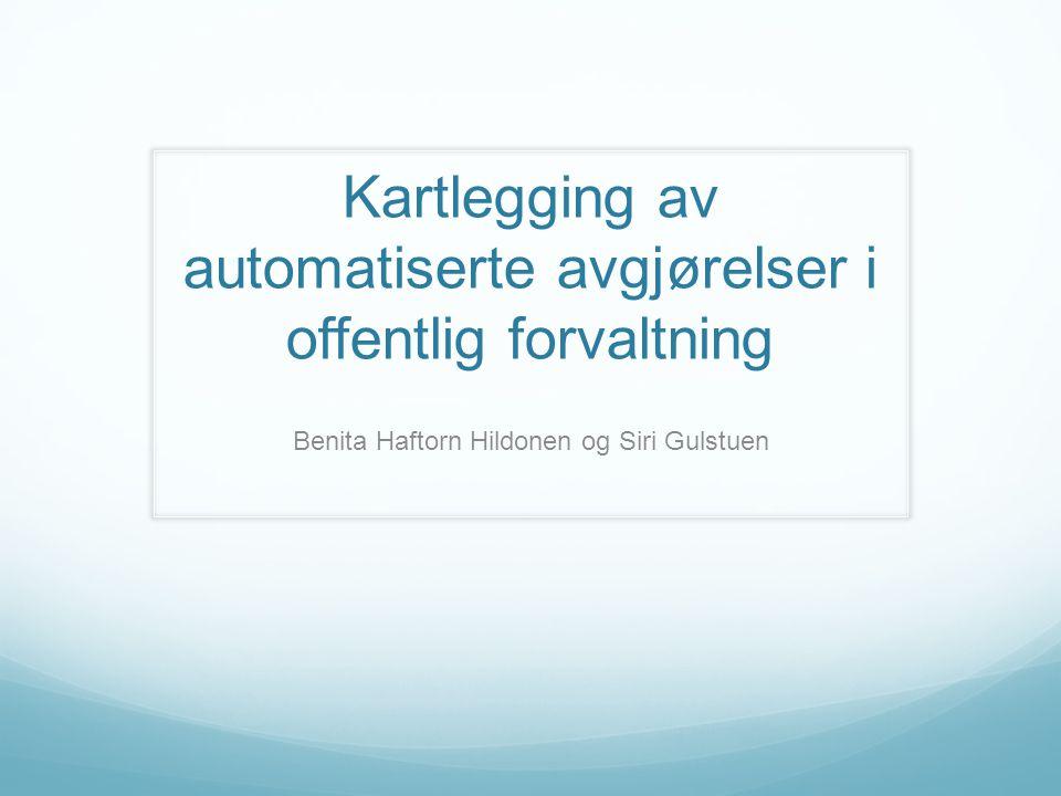 Kartlegging av automatiserte avgjørelser i offentlig forvaltning