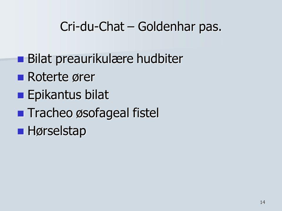Cri-du-Chat – Goldenhar pas.