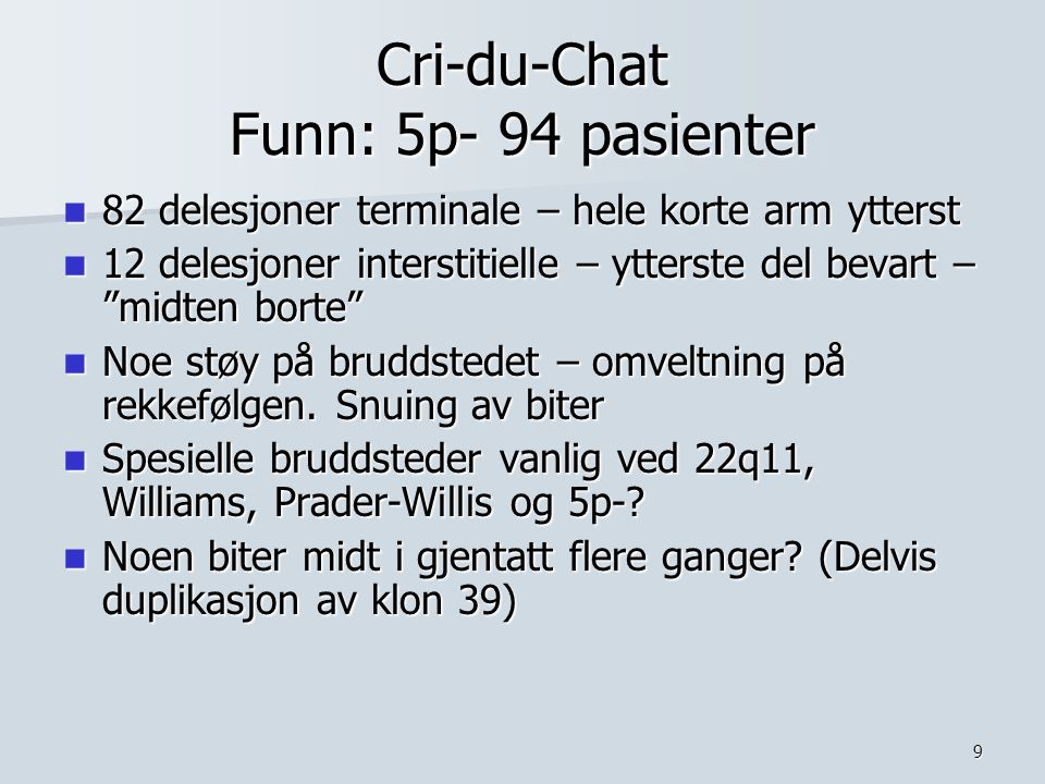 Cri-du-Chat Funn: 5p- 94 pasienter