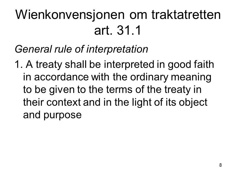 Wienkonvensjonen om traktatretten art. 31.1