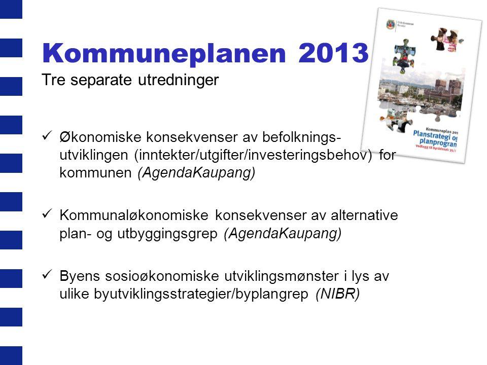 Kommuneplanen 2013 Tre separate utredninger