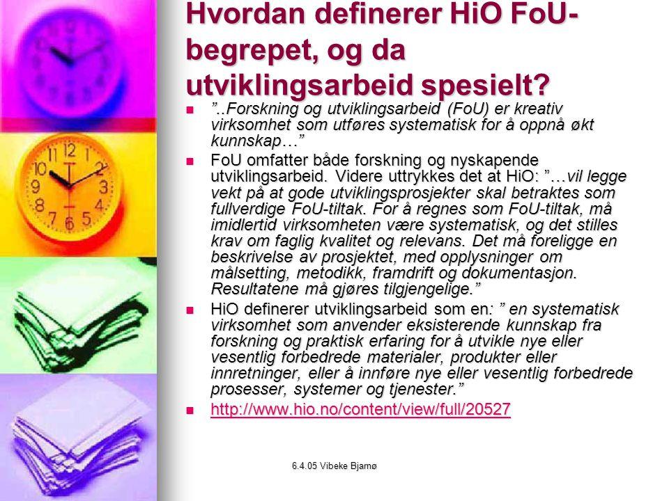Hvordan definerer HiO FoU-begrepet, og da utviklingsarbeid spesielt
