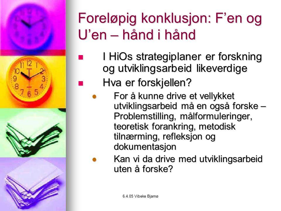 Foreløpig konklusjon: F'en og U'en – hånd i hånd