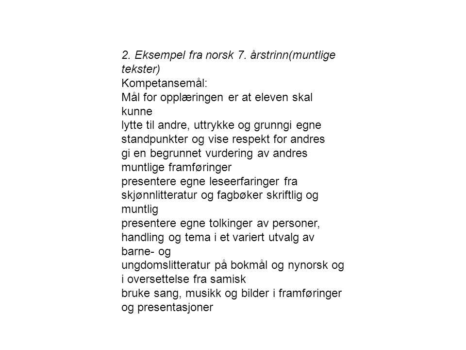2. Eksempel fra norsk 7. årstrinn(muntlige tekster)