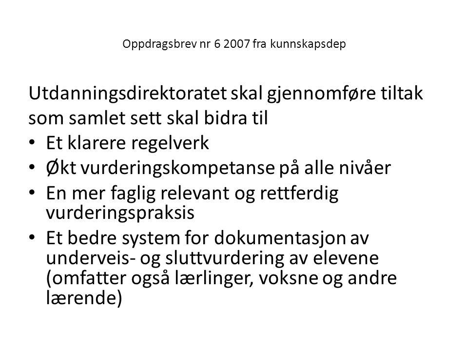 Oppdragsbrev nr 6 2007 fra kunnskapsdep