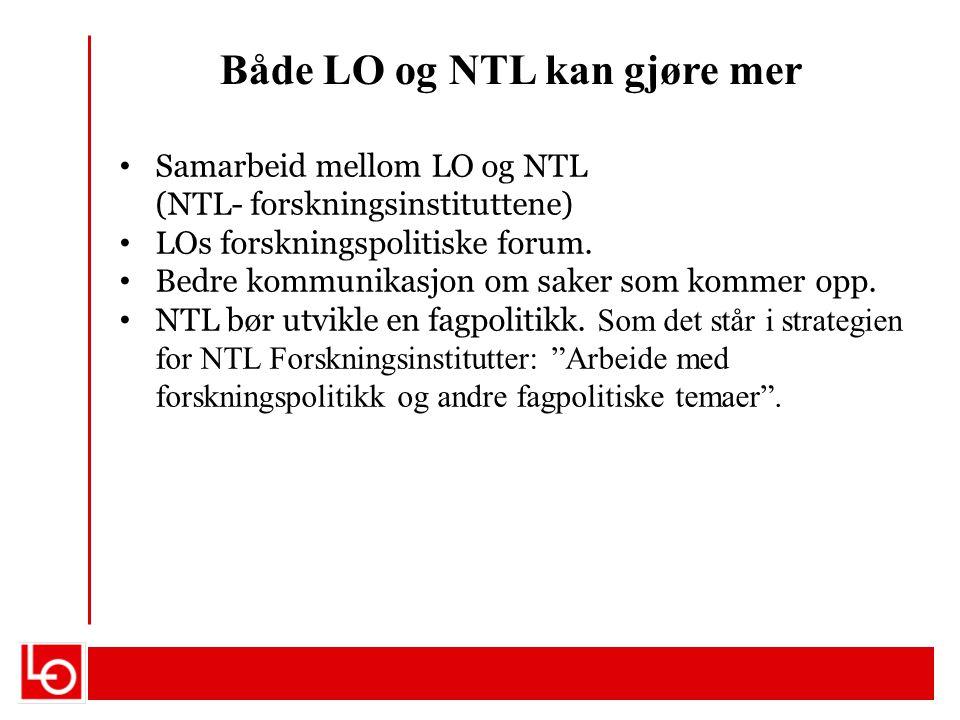 Både LO og NTL kan gjøre mer