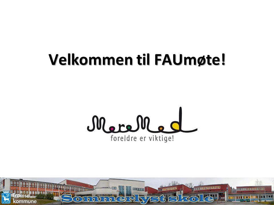 Velkommen til FAUmøte!