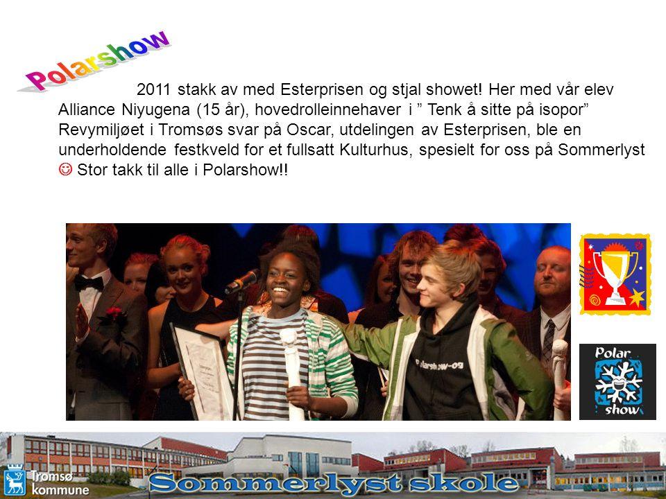 Polarshow 2011 stakk av med Esterprisen og stjal showet! Her med vår elev Alliance Niyugena (15 år), hovedrolleinnehaver i Tenk å sitte på isopor