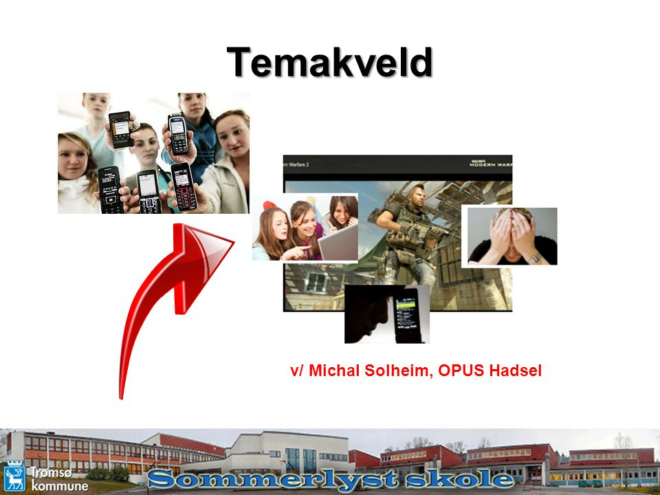 Temakveld v/ Michal Solheim, OPUS Hadsel