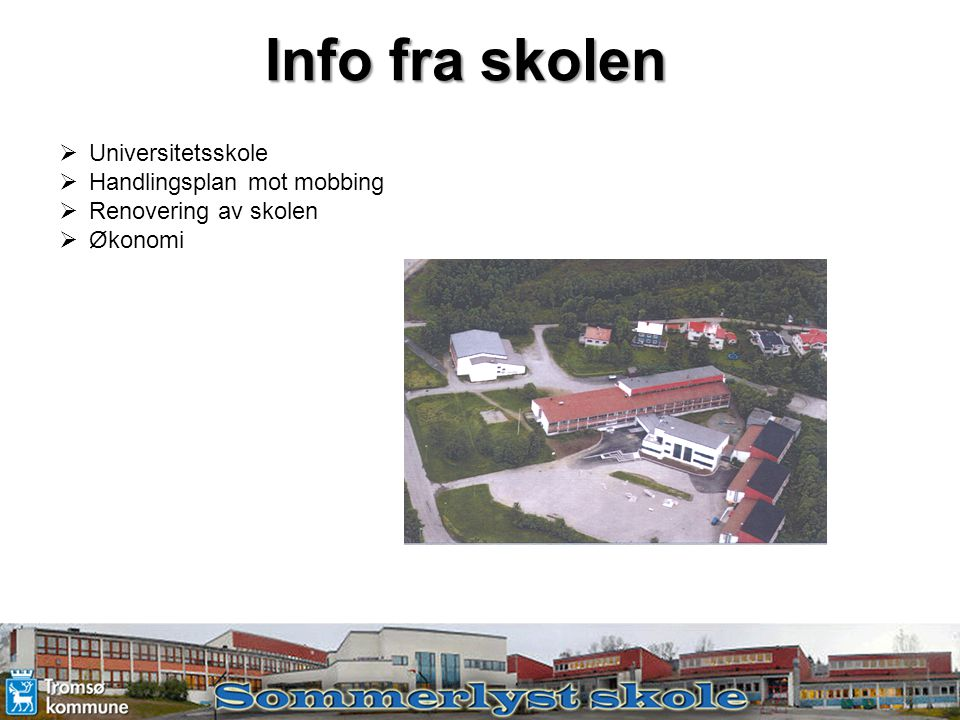 Info fra skolen Universitetsskole Handlingsplan mot mobbing