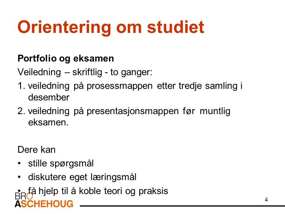 Orientering om studiet