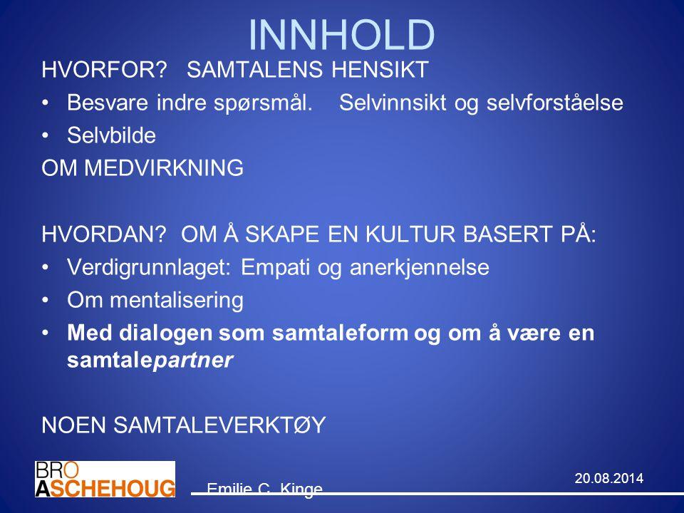 INNHOLD HVORFOR SAMTALENS HENSIKT