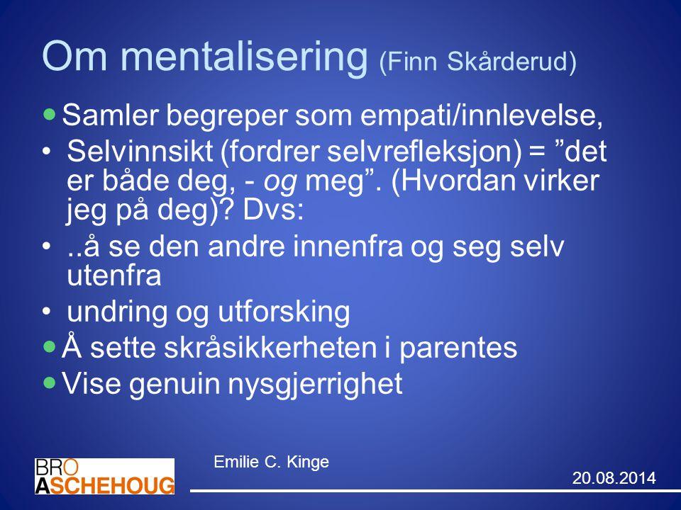 Om mentalisering (Finn Skårderud)