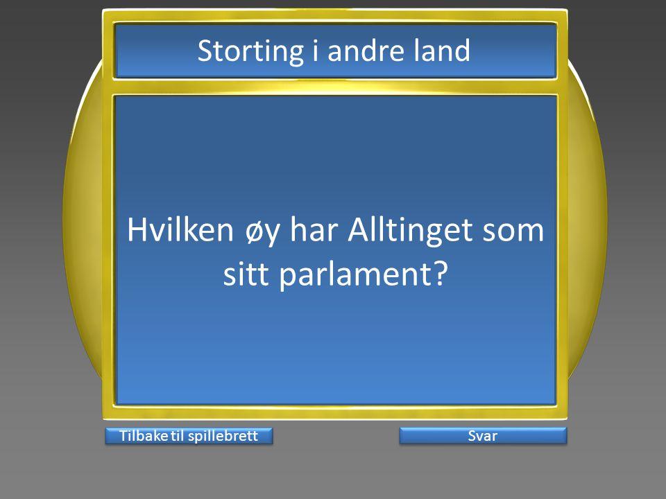 Hvilken øy har Alltinget som sitt parlament