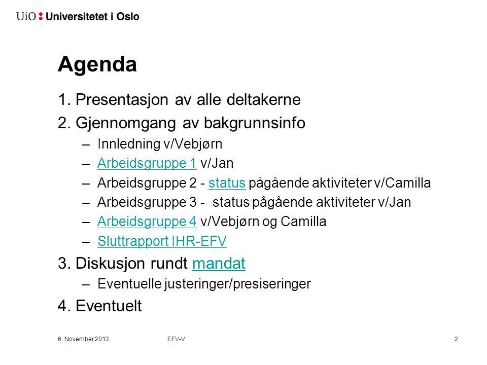 Agenda 1. Presentasjon av alle deltakerne